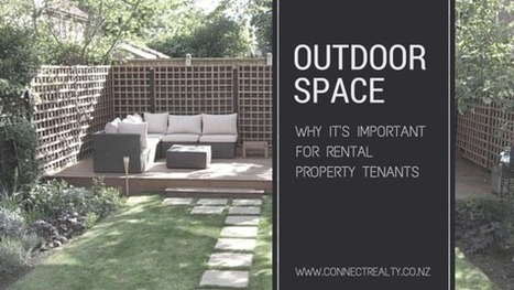 Outdoor Space - Why It's Important For Rental Properties | Connect Realty - Rental & Property Management in Tauranga | Scoop.it