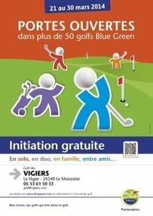 Du 21 au 30 mars 2014 : Saint Emilion - Initiations gratuites Golf | dordogne - perigord | Scoop.it