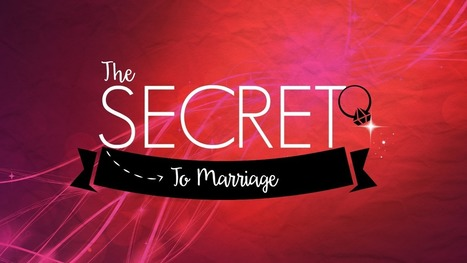 VIDEO: The Secret To Marriage | Healthy Marriage Links and Clips | Scoop.it