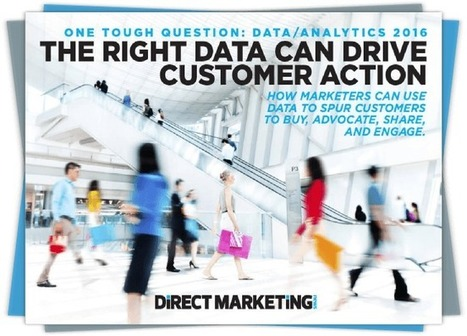 The Right Data Can Drive Customer Action | I 'Like' Marketing and You ? | Scoop.it