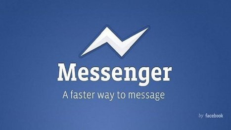 Facebook Will Force Users to Use Standalone Messenger App Soon | MarketingHits | Scoop.it