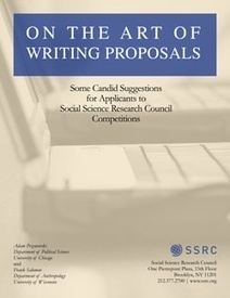 On The Art of Writing Proposals — Publication — Social Science Research Council | Research Administration and Management | Scoop.it