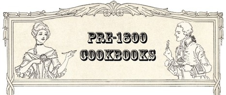Cooking in the Archives - Recipes from 1600-1800 | Into the Driver's Seat | Scoop.it