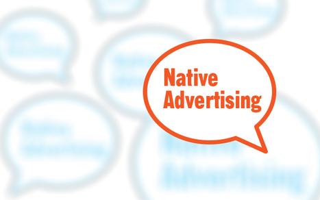 Best Practices in Native Advertising | sararoto | Scoop.it