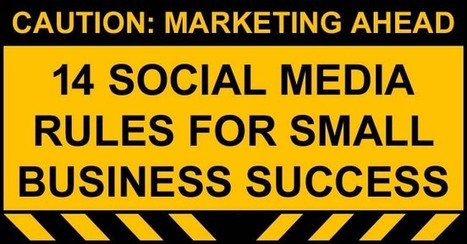 Social Media Rules for Small Business Operators | Business Improvement | Scoop.it