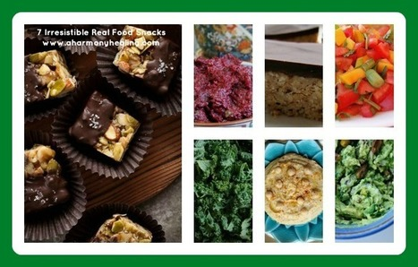 7 Irresistible Real Food Snacks   Healing Foods Recipes and Healthy LifestyleTips   Scoop.it