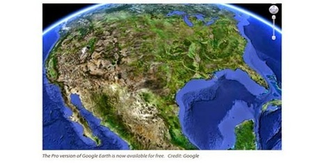Mono-live: Once $399 A Year, Google Earth Pro Is Now Free | Elixir of Knowledge | Scoop.it