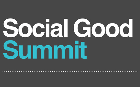 Announcing Mashable's 2012 Social Good Summit | The Good Scoop | Scoop.it