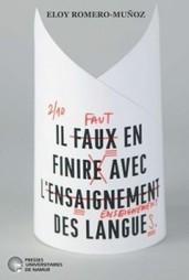Faut-il en finir avec l'enseignement des langues? | Gower College Français AS | Scoop.it