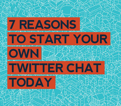 7 Reasons to start your own Twitter Chat | Surviving Social Chaos | Scoop.it