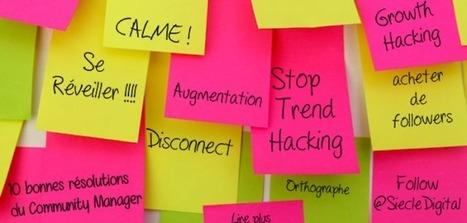 Les 10 bonnes résolutions du community manager | Bien communiquer | Scoop.it
