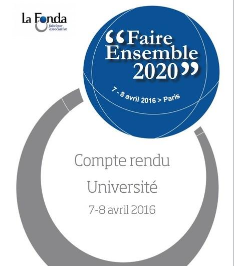 Le compte-rendu de la troisième Université Faire ensemble 2020 de La Fonda est en ligne !   Associations - ESS - Participation citoyenne   Scoop.it