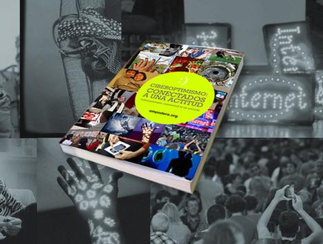 E-Book ciberoptimismo, inspiración a grandes dosis ¿TE CONECTAS? | Formación Digital | Scoop.it