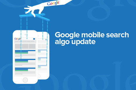 Get Mobile Friendly or Get Penalized in Mobile Searches: Google | Web Presence Optimization | Scoop.it