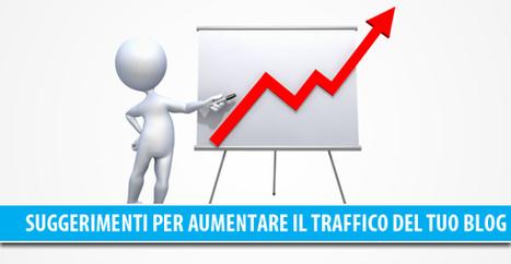 66 suggerimenti per aumentare il traffico del tuo blog! | Web Hosting | Scoop.it