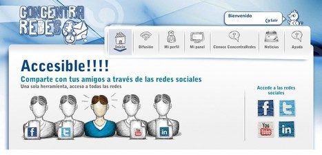 ConcentraRedes: entorno accesible para gestionar redes sociales | Marketing Socialmedia | Scoop.it