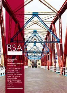 Community Capital: The value of connected communities - RSA | Libraries of the Future | Scoop.it
