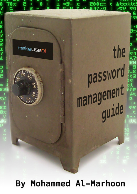 The Password Management Guide | makeuseof | Into the Driver's Seat | Scoop.it