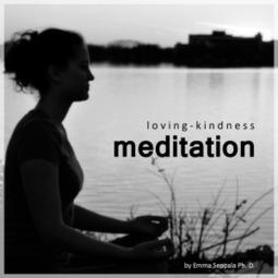 A Gift of Loving Kindness Meditation - Emma Seppälä, Ph.D. | Love Reigns Supreme | Scoop.it