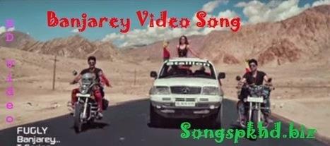 Banjarey Songs Pk HD Video, Mp4 Full Hindi Song Download - Fugly Movie 2014 - Songs PK HD | Live Stream | Scoop.it