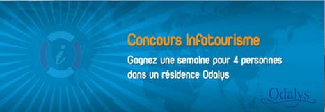 Jeu-concours : 1 semaine à gagner dans une résidence Odalys | Actu Tourisme | Scoop.it