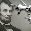 Would Lincoln use drones? - WWLD? | Rise of the Drones | Scoop.it