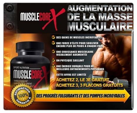 Muscle Core X Musclebuilding Supplément Revue - Est-ce Qu'il Fonctionne? | Supplements for Muscle Gain | Scoop.it