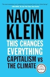 Change Everything or Face A Global Katrina   Naomi Klein   Outbreaks of Futurity   Scoop.it