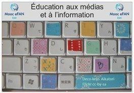 Éducation aux médias et à l'information à l'ère du numérique (eFAN) | Infocom | Scoop.it