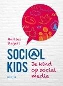 Soci@l kids - Je kind op social media | Onderwijs & ICT & Social media | Scoop.it