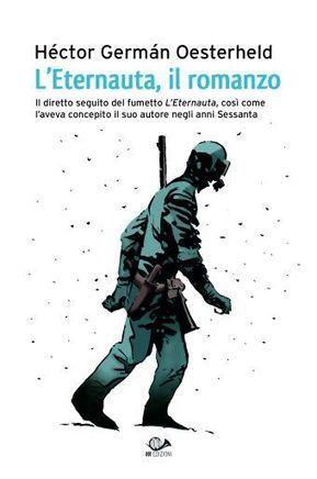 L'ETERNAUTA, IL ROMANZO | 001 Edizioni | 001 Edizioni | Scoop.it