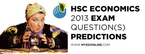 HSC Economics 2013 - #HSC Exam Question Predictions | myEd | HSC Study | Scoop.it