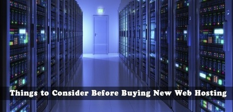 Things to Consider Before Buying New Web Host | Best web hosting review | Scoop.it