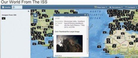 El mundo desde la Estación Espacial Internacional en un Google Map | #GoogleMaps | Scoop.it