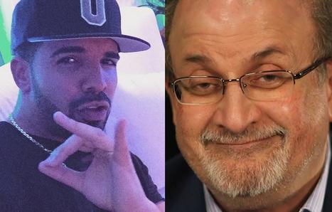 Salman Rushdie Recites, Evaluates Drake Lyrics | Winning The Internet | Scoop.it