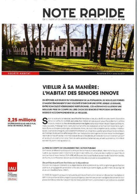 Ile-de-France - Vieillir à sa manière : l'habitat des seniors innove - Fnau   Dernières publications des agences d'urbanisme   Scoop.it