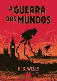 LiteRata: [Resenha] A Guerra dos Mundos - H. G. Wells | Ficção científica literária | Scoop.it