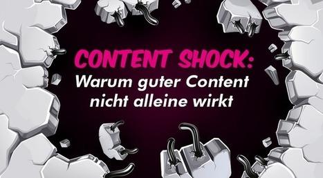 Content Shock: Warum guter Content nicht alleine wirkt | MEDIACLUB | Scoop.it