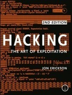 #Hacking, The Art of Exploitation | by Jon Erickson - No Starch Press (2nd Edition - 2008) | Digital #MediaArt(s) Numérique(s) | Scoop.it