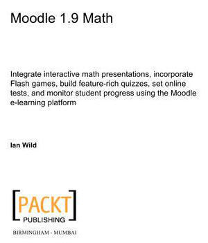 Moodle 1.9 Math | CEET Meet (Sept'2011): Moodle Course Design ~ Lisa Read | Scoop.it