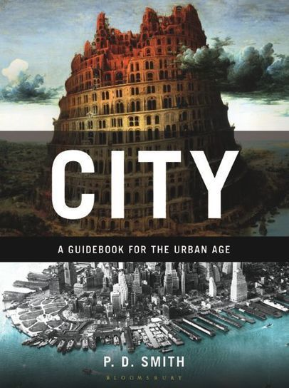 City: A Guidebook for the Urban Age | Urban Life | Scoop.it