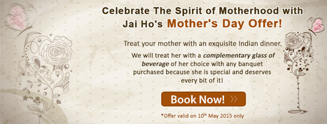 Mother's Day Special Gift; Offer for Indian Food Lovers in Melbourne! | JAI HO INDIAN RESTAURANT | Scoop.it