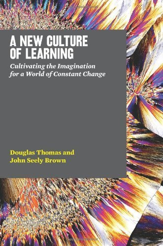 Computing and Internet: A New Culture of Learning: Cultivating the Imagination for a World of Constant Change | Amazon Deals | Reading, Writing, Growing - Books and Knowledge | Scoop.it