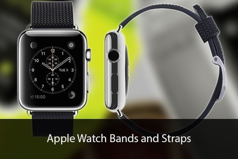 Apple Watch Bands - Exotic combination of style and technology | All About Apple iPhone,Mac Book,Apple Watch | Scoop.it