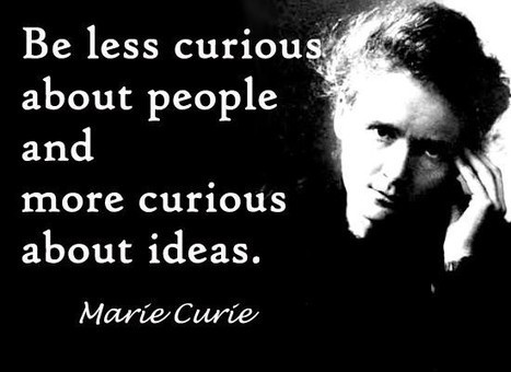 Curie... curious... | Quote for Thought | Scoop.it