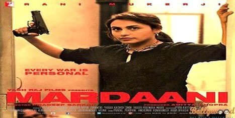 Mardani Movie Review : A Tough Side of Rani Mukharjee   justbollywood   Scoop.it