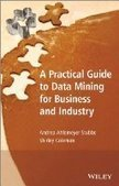 A Practical Guide to Data Mining for Business and Industry - PDF Free Download - Fox eBook | ci | Scoop.it