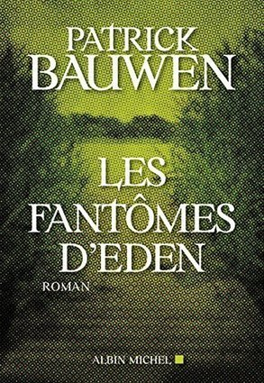 Polars Pourpres :: Les Fantômes d'Eden | Polar, Thriller, Roman policier | Scoop.it
