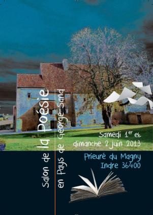 Samedi 1er juin - Dimanche 2  juin 2013 |  Salon de la Poésie en Pays de George Sand  (Indre) | Ludologie, Cinéma, B.D. & slam-poésie | Scoop.it