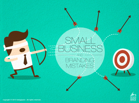 What are the most foolish mistakes made by small businesses in Branding? | Advertising Transcreation | Scoop.it
